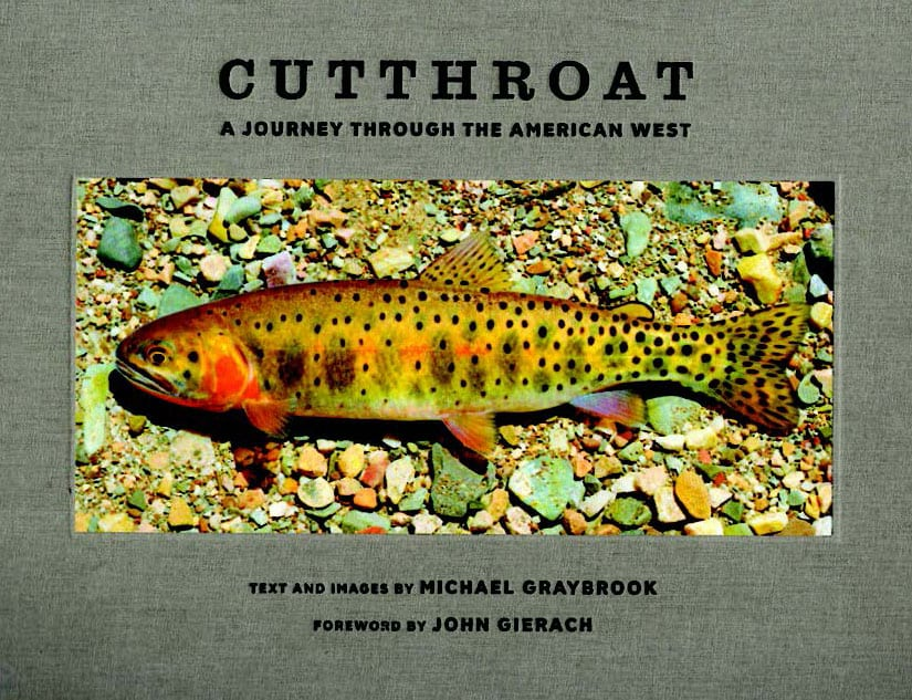 Cutthroat: A Journey Through the American West